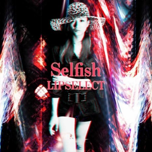 Selfish - Lipselect