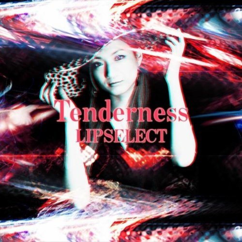 Tenderness - Lipselect